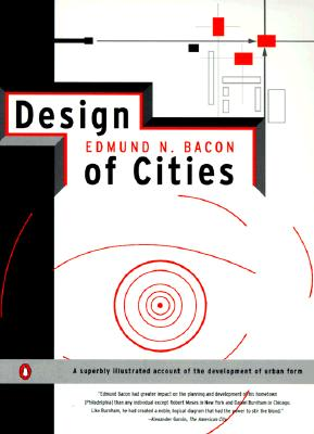 Design of Cities By Bacon, Edmund N.
