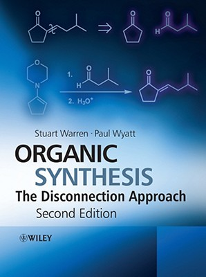 Organic Synthesis By Warren, Stuart/ Wyatt, Paul