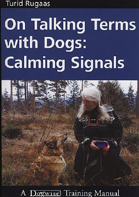 On Talking Terms With Dogs By Rugaas, Turid